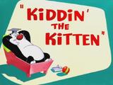 Kiddin' the Kitten