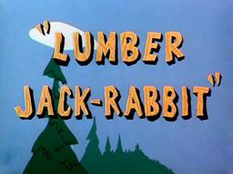 Lumber Jack-Rabbit Title Card