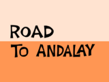 Road to Andalay