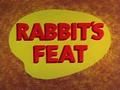 Rabbit's Feat Title Card