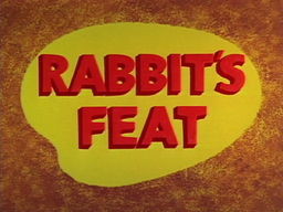 Rabbit's Feat Title Card