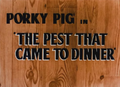 The Pest That Came to Dinner Title Card