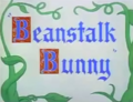 Beanstalk Bunny Title Card