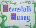 Beanstalk Bunny Title Card