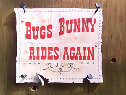 Bugs Bunny Rides Again Title Card