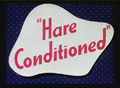 Hare Conditioned Title Card