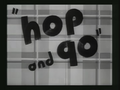 Hop and Go Title Card