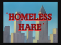 Homeless Hare Title Card