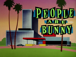 People Are Bunny Title Card