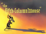 The Fifth-Column Mouse