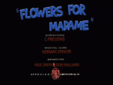 Flowers for Madame