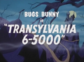 Transylvania 6-5000 Title Card