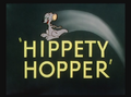 Hippety Hopper Title Card