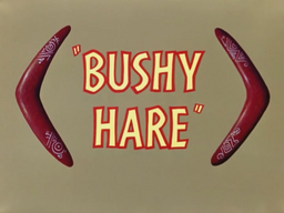 Bushy Hare Title Card