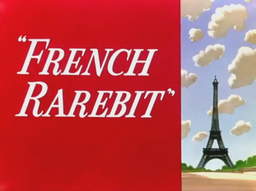 French Rarebit Title Card