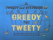 Greedy for Tweety Title Card