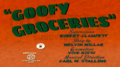 Goofy Groceries Title Card
