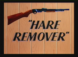Hare Remover Title Card