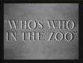 Who's Who in the Zoo Title Card