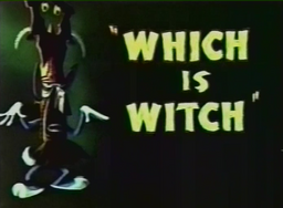 Which is Witch Title Card