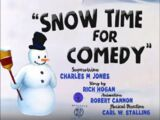 Snow Time for Comedy