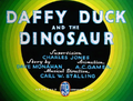 Daffy Duck and the Dinosaur Title Card