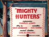 Mighty Hunters