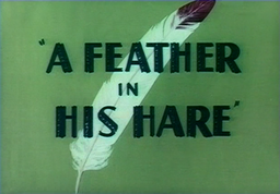 A Feather in His Hare Title Card
