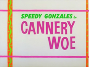 Cannery Woe Title Card