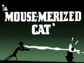 The Mouse-merized Cat Title Card
