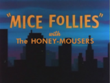 Mice Follies