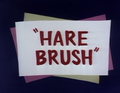 Hare Brush Title Card