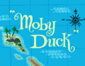 Moby Duck Title Card