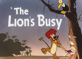 The Lion's Busy Title Card