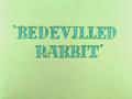 Bedevilled Rabbit Title Card