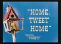 Home, Tweet Home Title Card