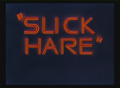 Slick Hare Title Card