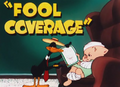 Fool Coverage Title Card
