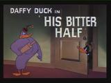 His Bitter Half