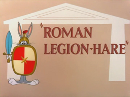 Roman Legion-Hare Title Card