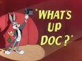 What's Up Doc Title Card