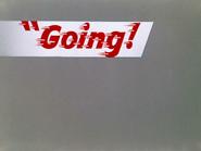 Going! Going! Gosh! Screencap 6 (Going!)