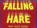 Falling Hare Title Card (with Bugs Bunny)