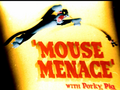 Mouse Menace Title Card
