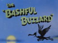 The Bashful Buzzard Title Card