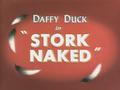 Stork Naked Title Card