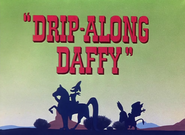 Drip-Along Daffy Title Card