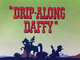 Drip-Along Daffy