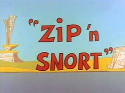 Zip 'n Snort Title Card-0