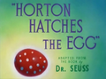 Horton Hatches the Egg Title Card